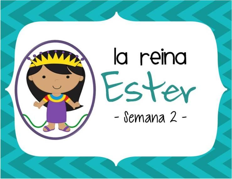 La reina Ester semana 2