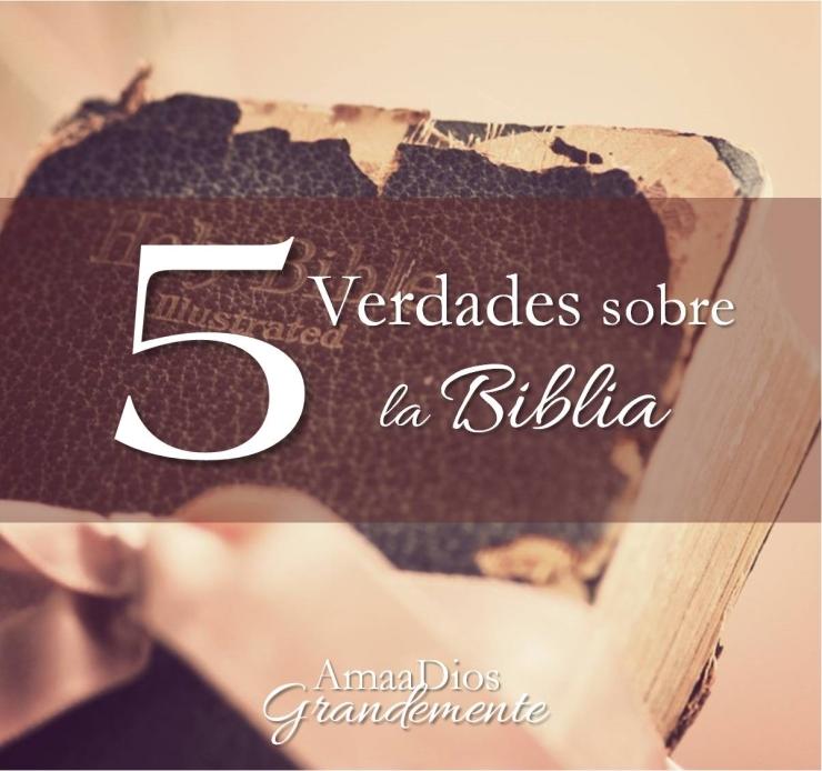 5 verdades sobre la Biblia