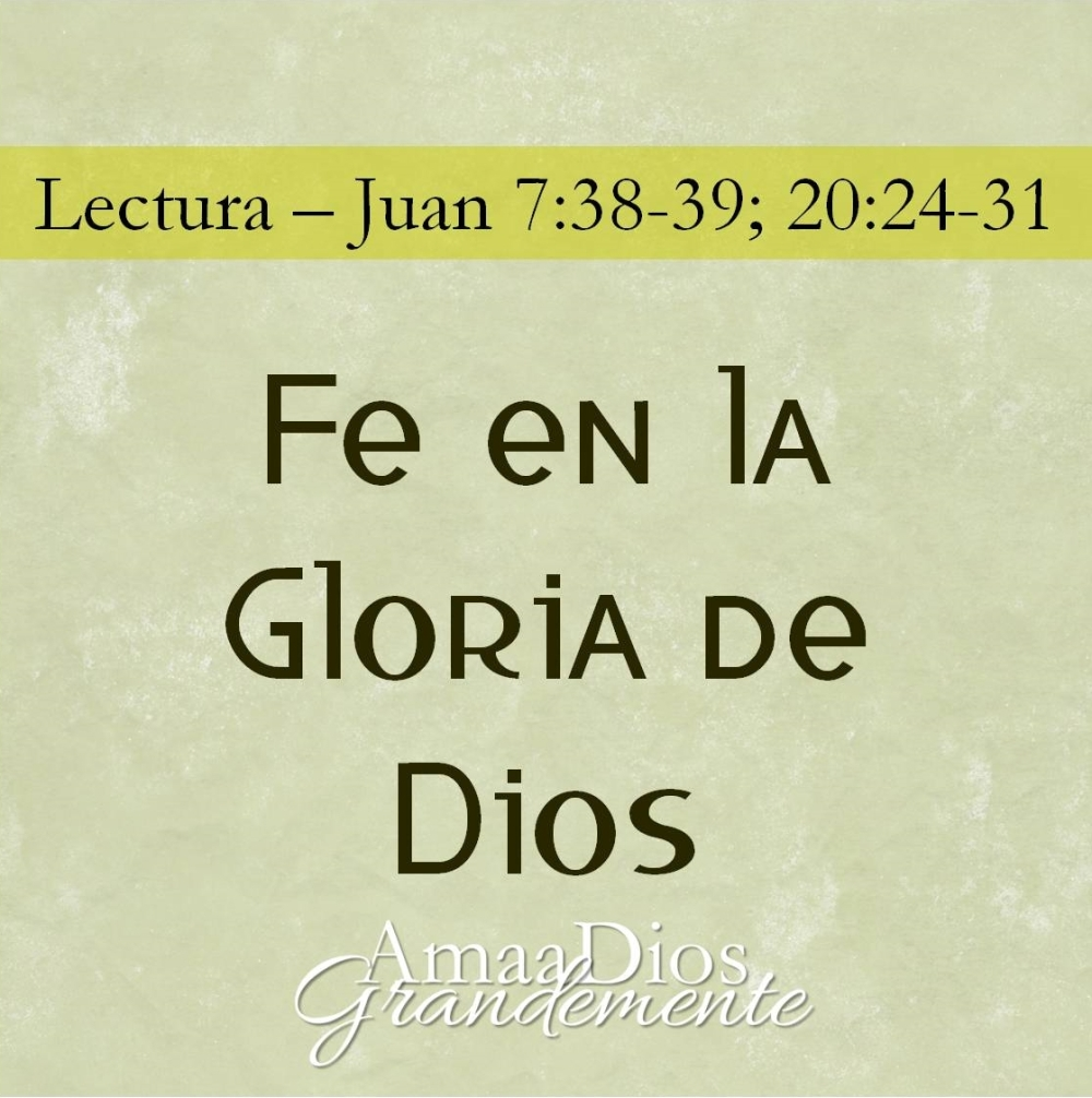 fe en la gloria de Dios