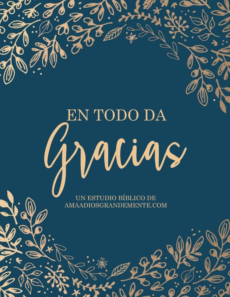 #entododagracias / AmaaDiosGrandemente.com